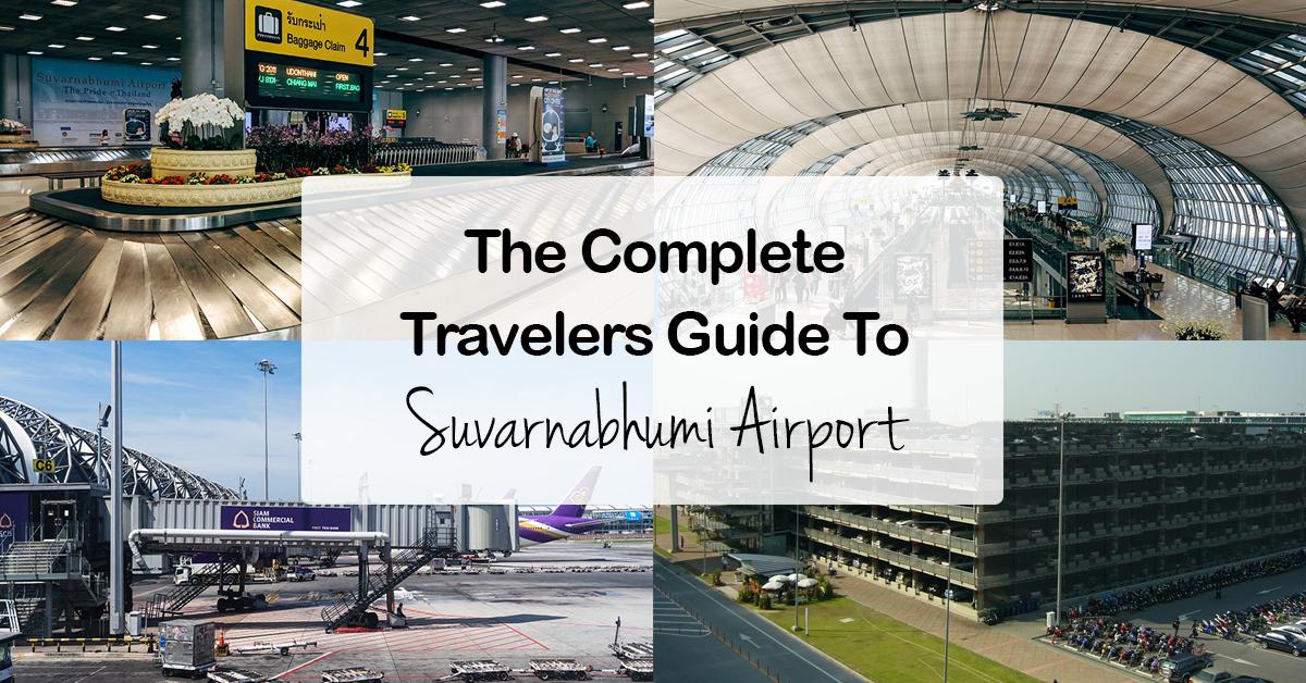 Guide To Suvarnabhumi Airport
