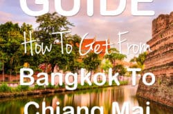 How To Travel From Bangkok To Chiang Mai By Plane, Bus & Train