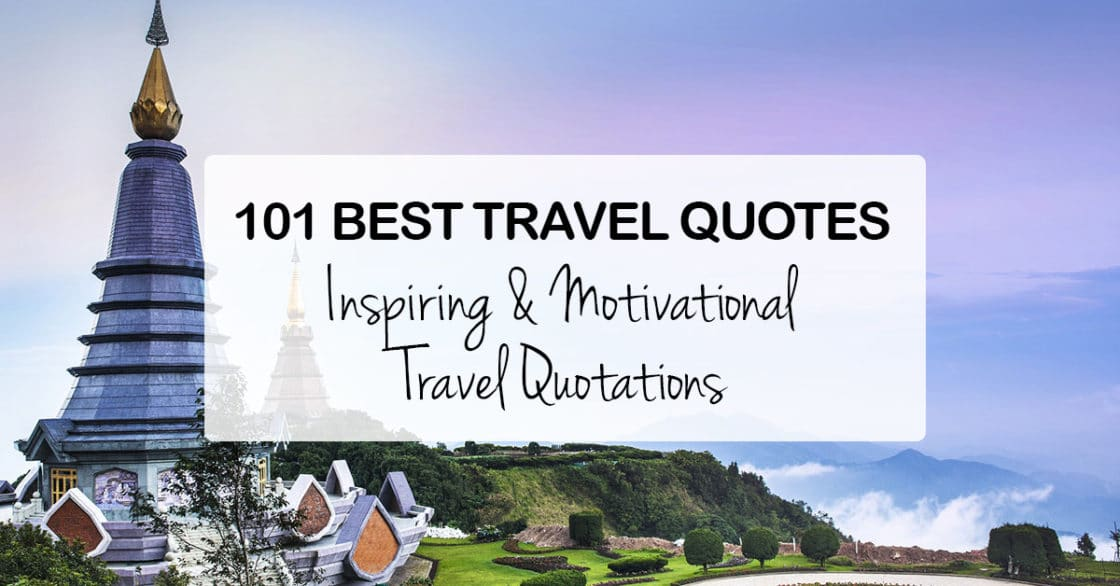 101 best travel quotes