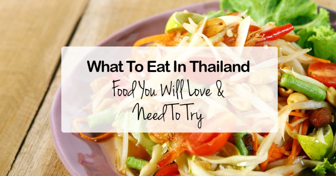 What To Eat In Thailand