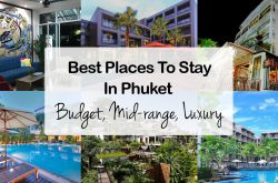 16 Best Places To Stay In Phuket – Budget, Mid-range, Luxury