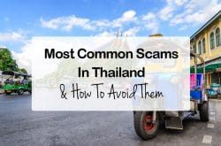 17 Most Common Scams In Thailand & How To Avoid Them