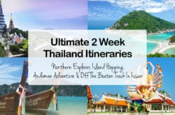ULTIMATE 2 Weeks In Thailand Itinerary – Four Amazing Itineraries For All Types Of Traveler