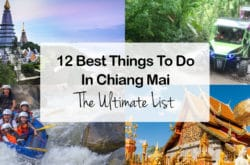 12 Best Things to Do in Chiang Mai: The Ultimate List of Things to See and Do